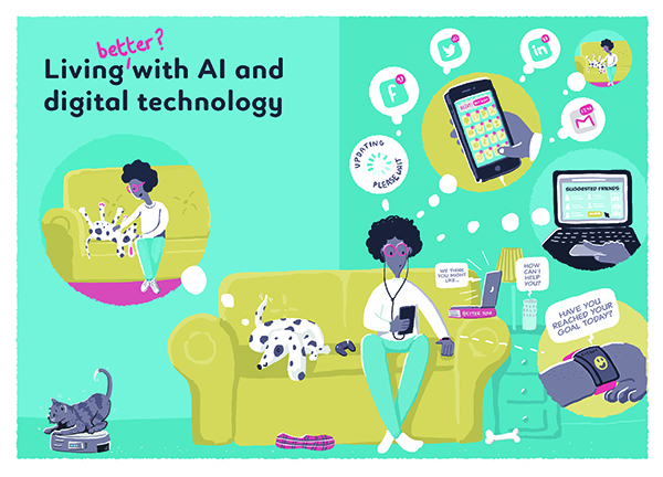 Image 1. Living 'better' with AI and digital technology. A cartoon aimed at provoking discussion about the role of AI and technology in our lives. How do we build AI for the good?